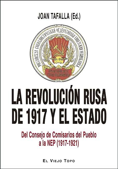 La revolución rusa de 1917 y el Estado (Spanish Edition)