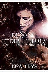 De Sang et de Cendres (Chroniques de Crimson T.2) Format Kindle