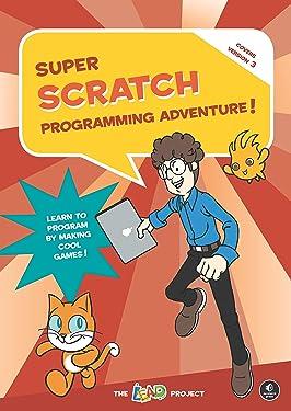 Super Scratch Programming Adventure! (Scratch 3)