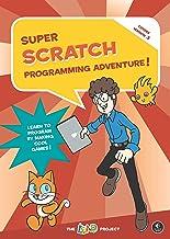 Super Scratch Programming Adventure! (Scratch 3) (English Edition)