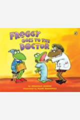 Froggy Goes to the Doctor Kindle Edition