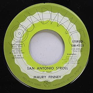 MAURY FINNEY 45 RPM SAN ANTONIO STROLL / MAIDEN''S PRAYER