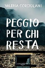 Peggio per chi resta (La colf e l'ispettore Vol. 5) (Italian Edition) Versión Kindle
