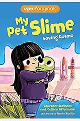 Saving Cosmo (Volume 3) (My Pet Slime) Hardcover