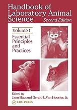 Handbook of Laboratory Animal Science: Essential Principles and Practices, Volume I