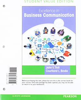 Excellence in Business Communication, Student Value Edition + 2019 Mylab Business Communication with Pearson Etext -- Acce...
