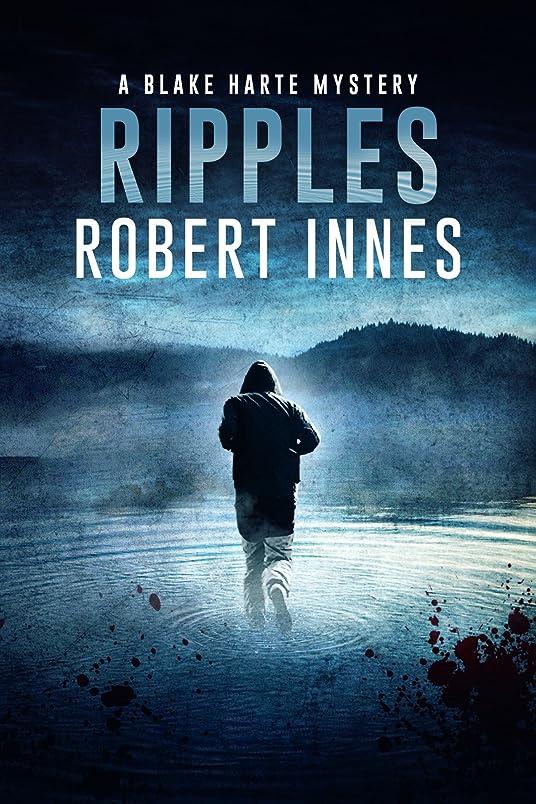 ネーピアめるウィスキーRipples (The Blake Harte Mysteries Book 3) (English Edition)