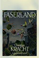 Faserland: Roman (German Edition) Format Kindle