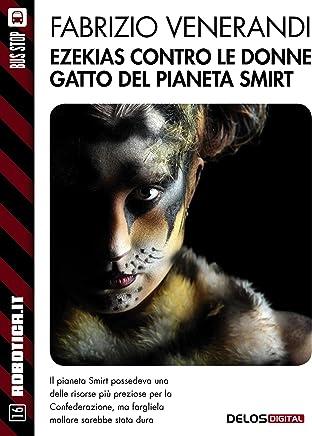 Ezekias contro le donne gatto del pianeta Smirt (Robotica.it)