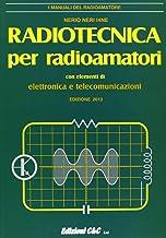 Permalink to Radiotecnica per radioamatori. Con elementi di elettronica e telecomunicazioni PDF
