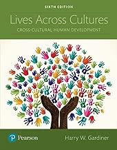 Lives Across Cultures: Cross-Cultural Human Development