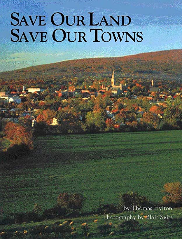 Save Our Land, Save Our Towns