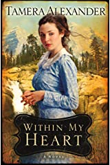 Within My Heart (Timber Ridge Reflections Book #3) Kindle Edition