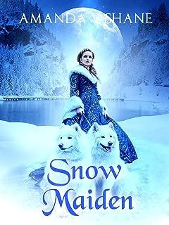 Snow Maiden (Enchanted Lands Romance)
