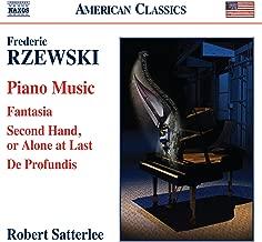 Rzewski: Piano Music - Fantasia / Second Hand or Alone at Last / De Profundis