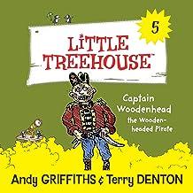 Captain Woodenhead: A Little Treehouse, Book 5