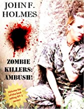 Zombie Killers: AMBUSH (Zombie Killer Blues Book 7)