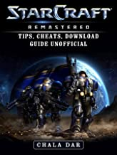 StarCraft Remastered Tips, Cheats, Download Guide Unofficial