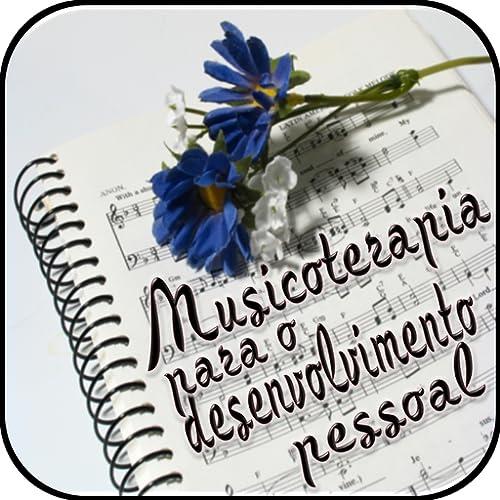 Musicoterapia para o desenvolvimento pessoal