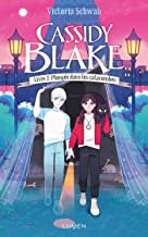 Cassidy Blake - tome 2