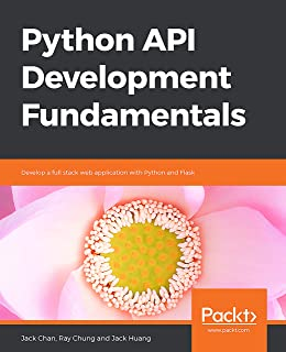 Python API Development Fundamentals: Develop a full stack web application with Python and Flask