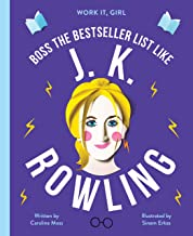 J. K. Rowling:Boss the bestseller list like (Work It, Girl)