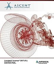 Autodesk Inventor 2017 (R1) Sheet Metal Design: Autodesk Authorized Publisher