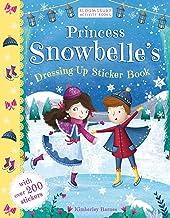 Princess Snowbelle's Dressing-Up Sticker Book