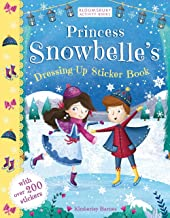 Princess Snowbelle's Dressing Up Sticker Book