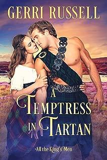 A Temptress in Tartan (All the King's Men Book 3)
