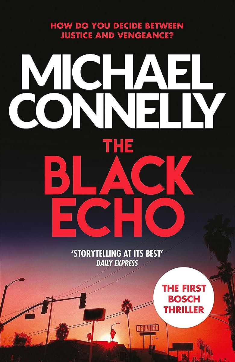 不承認アカウントデッキThe Black Echo (Harry Bosch Book 1) (English Edition)