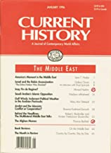 Current History: A Journal of Contemporary World Affairs, January 1996, Vol. 95, No. 597: The Middle East
