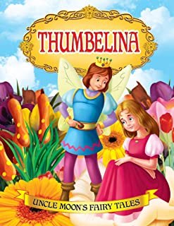 Thumbelina (Uncle Moon's Fairy Tales)