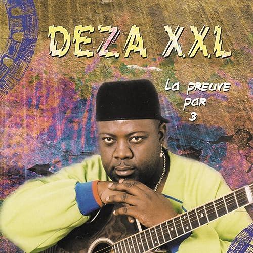 DEZA XXL MP3 TÉLÉCHARGER