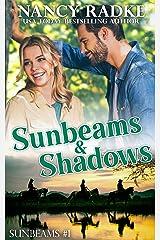 Sunbeams & Shadows Kindle Edition