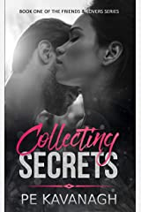 Collecting Secrets (Friends & Lovers Book 1) Kindle Edition