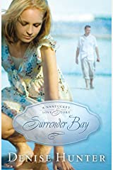Surrender Bay (A Nantucket Love Story Book 1) Kindle Edition