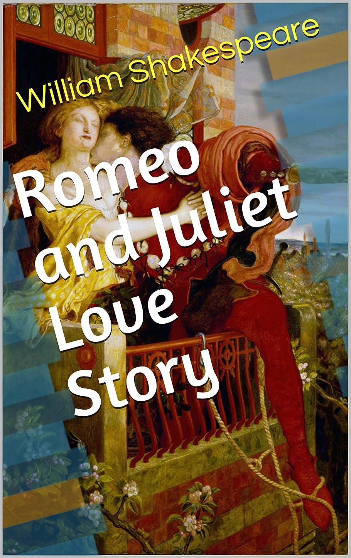 四スリッパアカデミーRomeo and Juliet Love Story (English Edition)