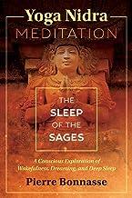 Yoga Nidra Meditation: The Sleep of the Sages (English Edition)