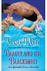 Beauty and the Blacksmith: A Spindle Cove Novella Kindle Edition