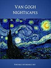 Van Gogh Nightscapes (Illustrated) (Affordable Portable Art)