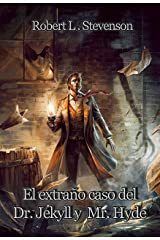 El extraño caso del Dr. Jekyll y Mr. Hyde (Spanish Edition) Kindle Edition