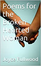 Best poem of a broken hearted woman Reviews