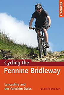 Cycling the Pennine Bridleway: Lancashire and the Yorkshire Dales, plus 11 day rides (Cicerone Guides) (English Edition)