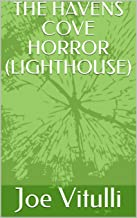 THE HAVENS COVE HORROR (LIGHTHOUSE)
