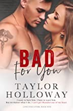 Bad For You: An Enemies to Lovers Romance
