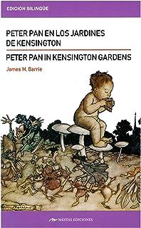 Peter Pan in Kensington´s Gardens / Peter Pan en los jardines de Kensington
