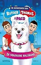 De magische halsband (De avonturen van Rutger, Thomas en Paco Book 1)