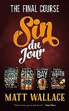 Sin du Jour: The Final Course (A Sin du Jour Affair) (English Edition)