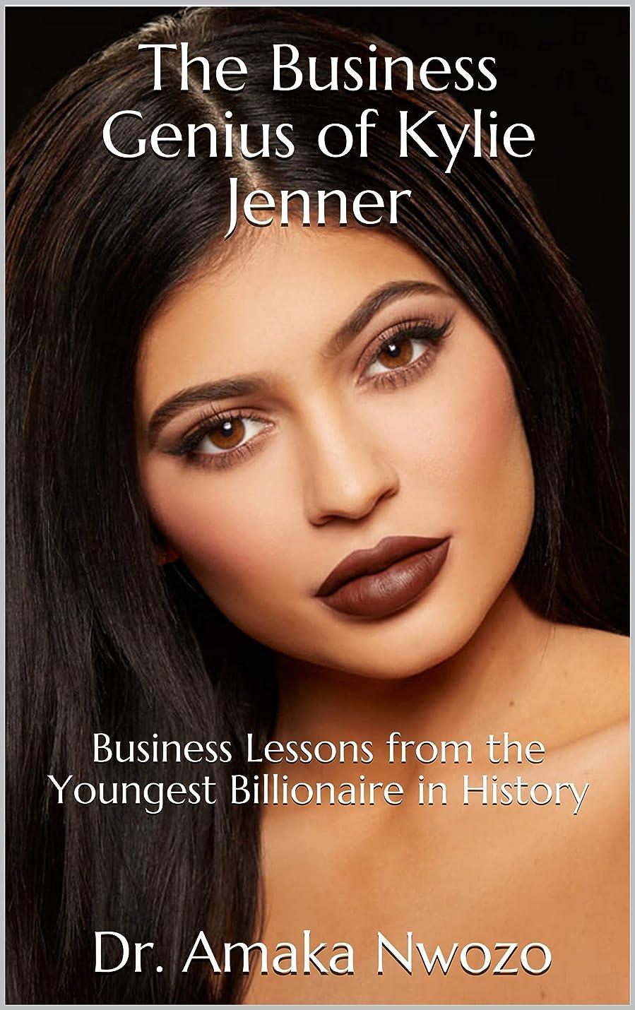 キノコ公爵夫人含意The Business Genius of Kylie Jenner: Business Lessons from the Youngest Billionaire in History (English Edition)